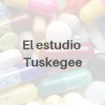 El estudio Tuskegee